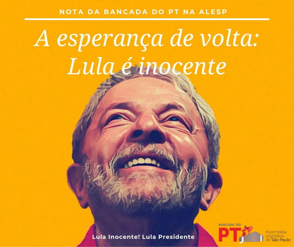 Lula livre! Lula é inocente!
